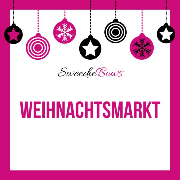 SweedieBows Weihnachtsmarkt